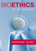 Bioethics: An Introduction